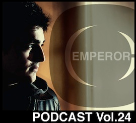 Podcast vol.24 hosted by Emperor